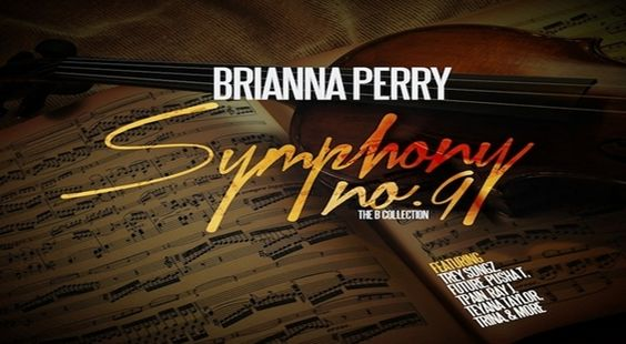 "Brianna Perry ""Symphony No. 9: The Collection"" Mixtape (Audio)- http://getmybuzzup.com/wp-content/uploads/2013/03/Brianna_Perry_Symphony_No_9_The_Collection-front-large.jpg- http://gd.is/sU7caa"