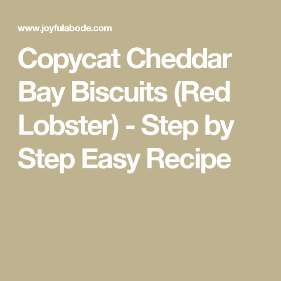 Copycat Cheddar Bay Biscuits (Red Lobster) - Step by Step Easy Recipe
