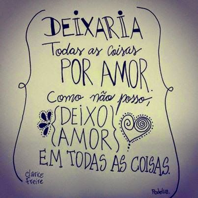 Você faz a Diferença: O amor nunca será demais...