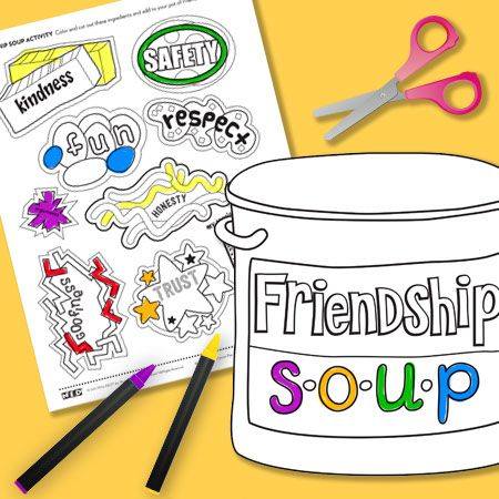 Friendship Soup Activity: