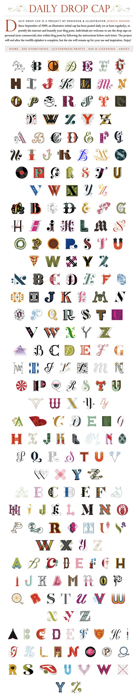 Jessica Hische began her 12th and final alphabet as part of her incredible daily drop cap project. Jessica has made the entire library freely usable for non-commercial projects.