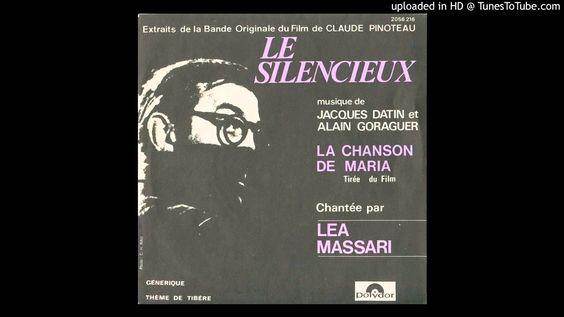 Chanson de Maria / Interprété par Léa Massari / Musique de Jacques Datin...