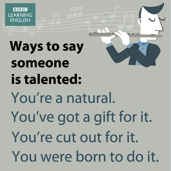 Ways to say someone is talented                                                                                                                                                                                 More: