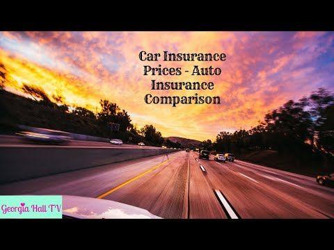 Car Insurance Prices Auto Insurance Comparison Youtube