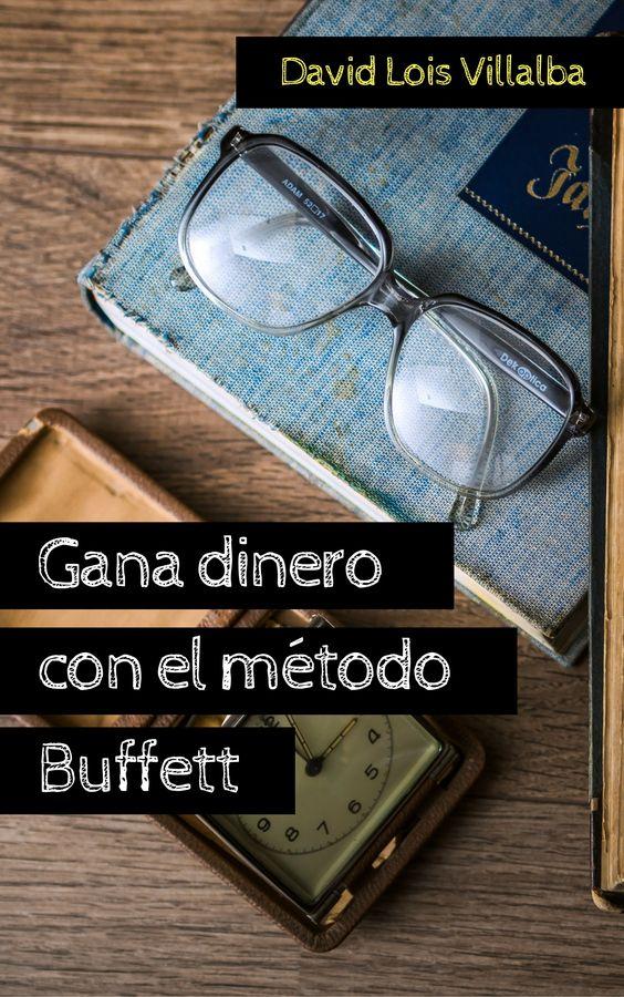 Gana dinero con el método Buffett