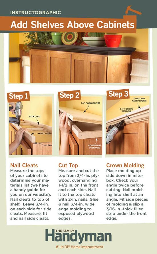 DIY Tutorial: How to Add Shelves Above Your Kitchen Cabinets. -- Might be something to consider with our new kitchen!