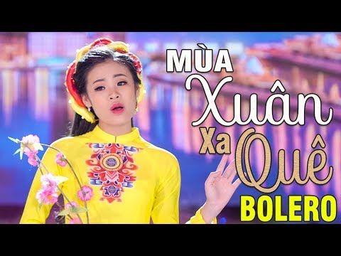 Mua Xuan Xa Que Quỳnh Như Giọng Hat Xuất Sắc Của Nữ Ca Sĩ Trẻ Xinh đẹp Hat Bolero Youtube Youtube Ca Sĩ Hạt