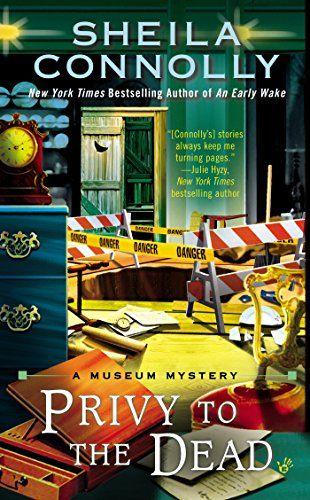 Privy to the Dead (A Museum Mystery) by Sheila Connolly http://www.amazon.com/dp/0425273466/ref=cm_sw_r_pi_dp_.YnAub1REGVWJ