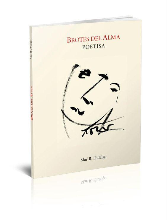 Brotes del Alma. Poetisa. Mar R. Hidalgo.