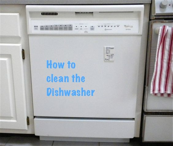 How to Clean the Dishwasher