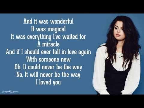 Selena Gomez The Way I Loved You Lyrics Youtube Love Yourself Lyrics Yours Lyrics Falling In Love Again