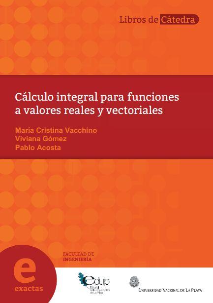 Resultado de imagen de Cálculo integral para funciones a valores reales y vectoriales