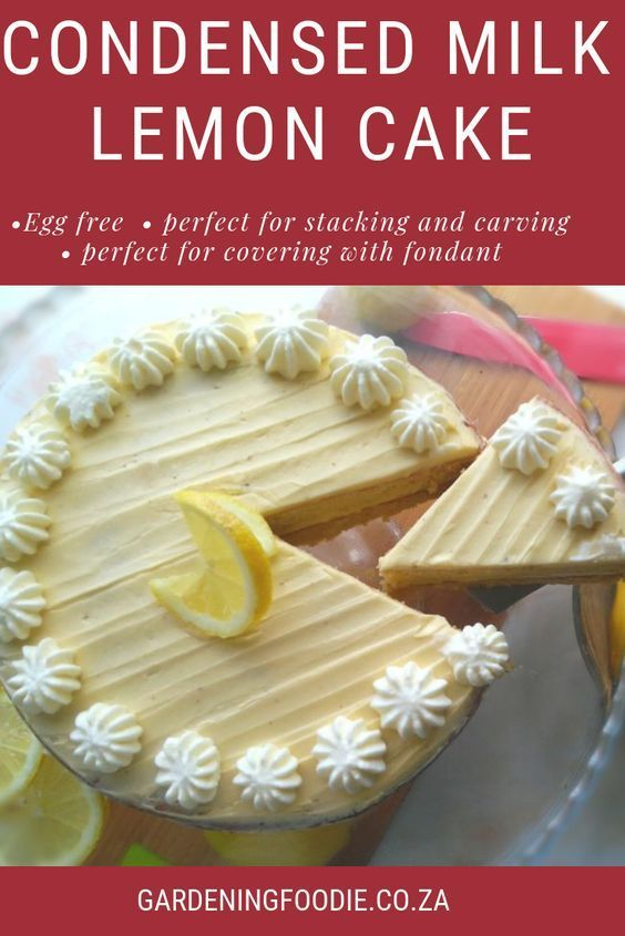 A Delicious Condensed Milk Lemon Cake Which Is Egg Free Easy To Carve Or Shape And Sturdy Making It Milk Recipes Dessert Recipes Easy Low Carb Recipes Dessert