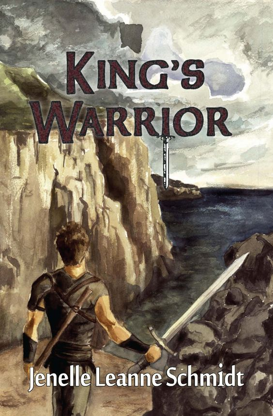 King's Warrior by Janelle Leanne Schmidt: