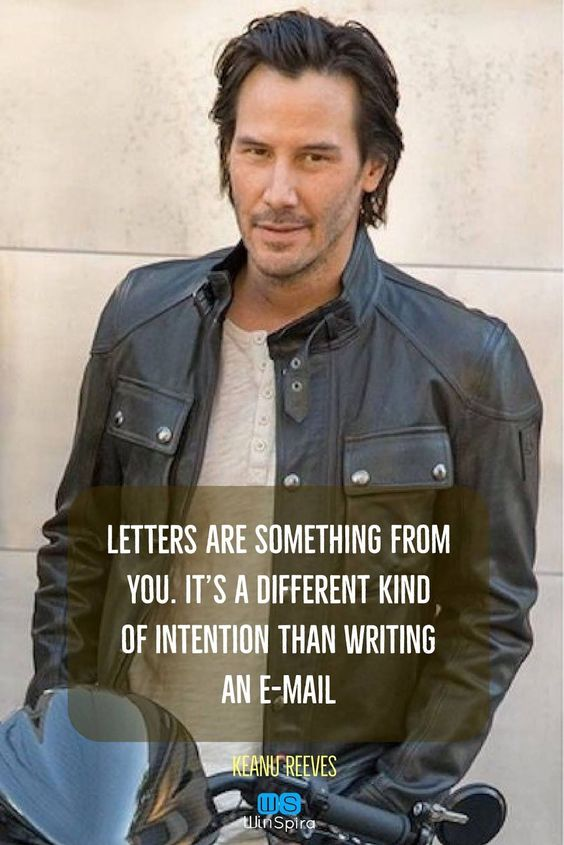 22 Keanu Reeves Quotes about Life and ♥️ - Winspira #keanureeves #quotations #letterquotes #beautifulquotes