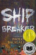 Ship Breaker by Paolo Bacigalupi