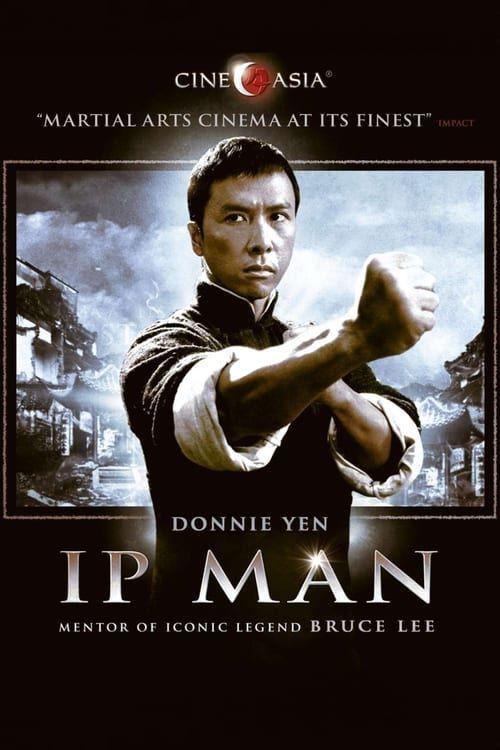 Ip Man 2019 Film Film Online In Italiano In 2020 Ip Man Ip Man 2008 Ip Man Movie