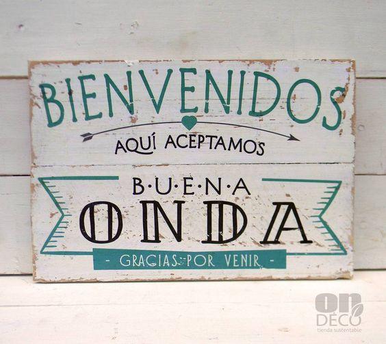 Letreros vintage | BIENVENIDOS - ACEPTAMOS BUENA ONDA: