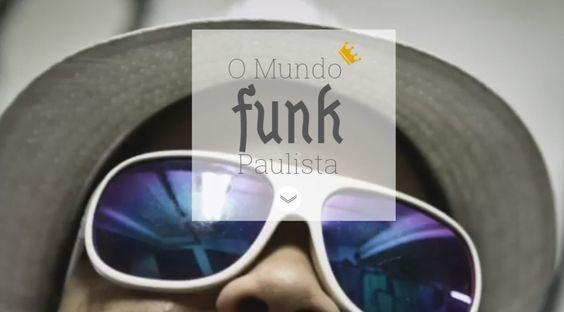 O mundo funk Paulista