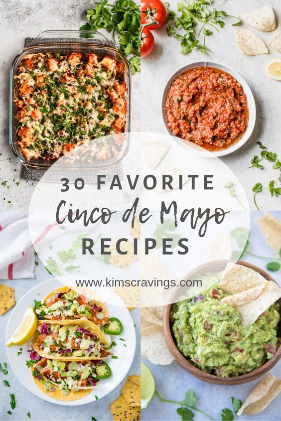 30 Cinco de Mayo Recipes - Kim's Cravings