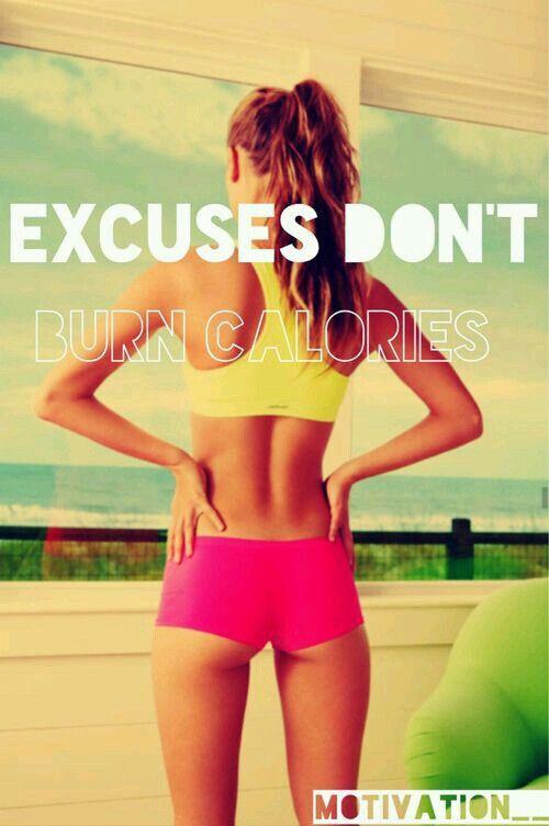 Excused don't burn calories