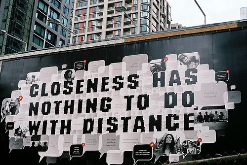 distance: Closeness Distance, Longdistance, Truth, Street Art, So True, Inspirational Quotes, Long Distance Relationships, Thoughts Reminders Quotes, Favorite Quotes