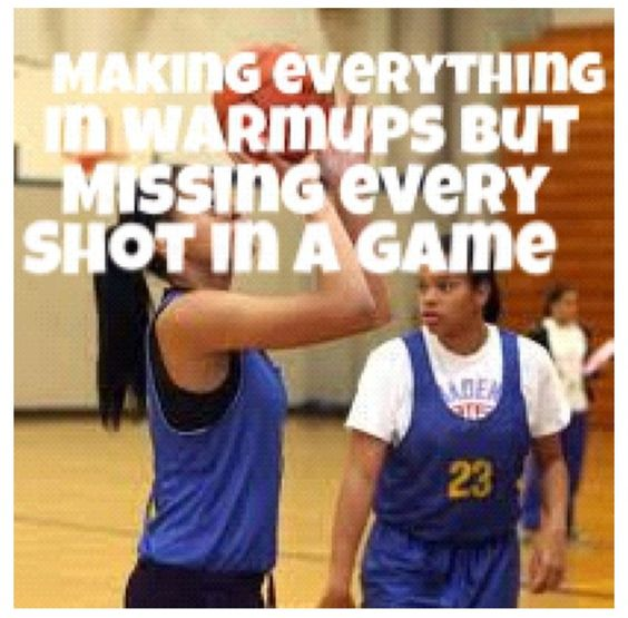 making everything in warmups but missing every shot in a game