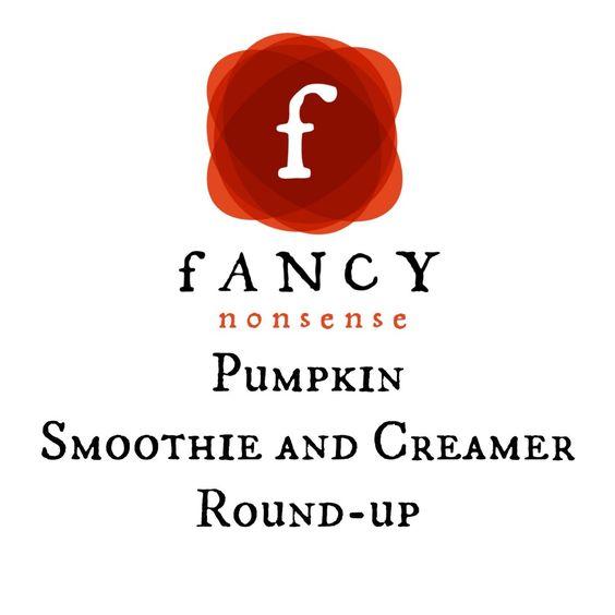 Pumpkin Smoothie and Creamer Round-up