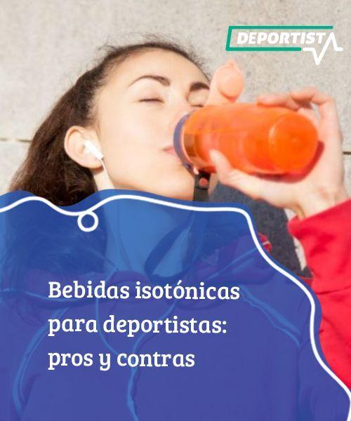 Bebidas Isotonicas Para Deportistas Pros Y Contras Dieta Y