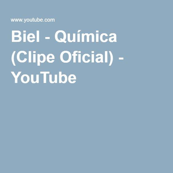 Biel - Química (Clipe Oficial) - YouTube
