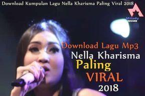 Download Kumpulan Lagu Nella Kharisma Terbaru Mp3 Full Album
