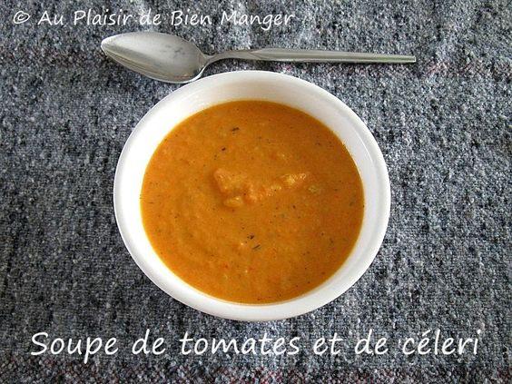 AU PLAISIR DE BIEN MANGER: Soupe crème de tomates et de céleri