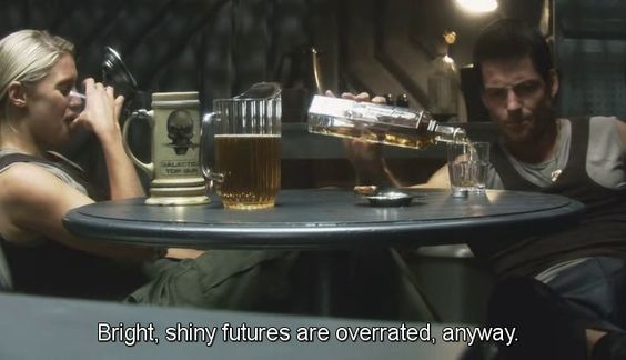 Bright, shiny futures are overrated, anyway. BSG Starbuck and Apollo