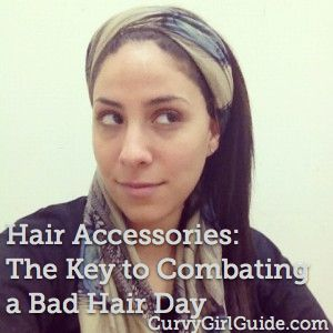 Hair Accessories: The Key to Combating a Bad Hair Day on http://curvygirlguide.com from @curvygirltweets