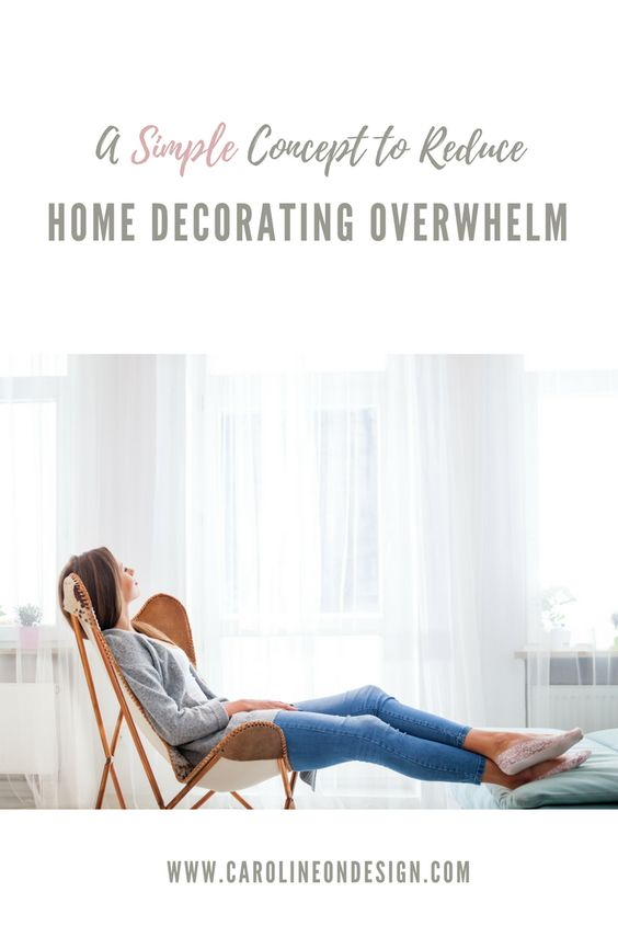 REDUCE DECORATING STRESS AND OVERWHELM.