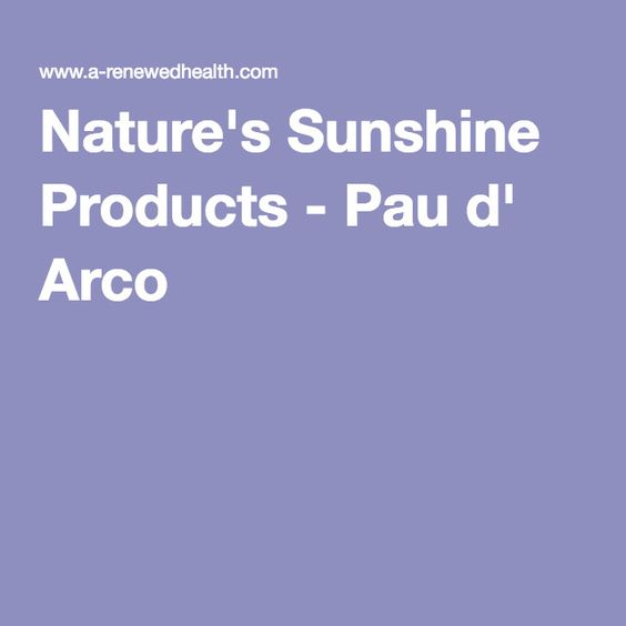 Nature's Sunshine Products - Pau d' Arco  Good for autoimmune and alopecia