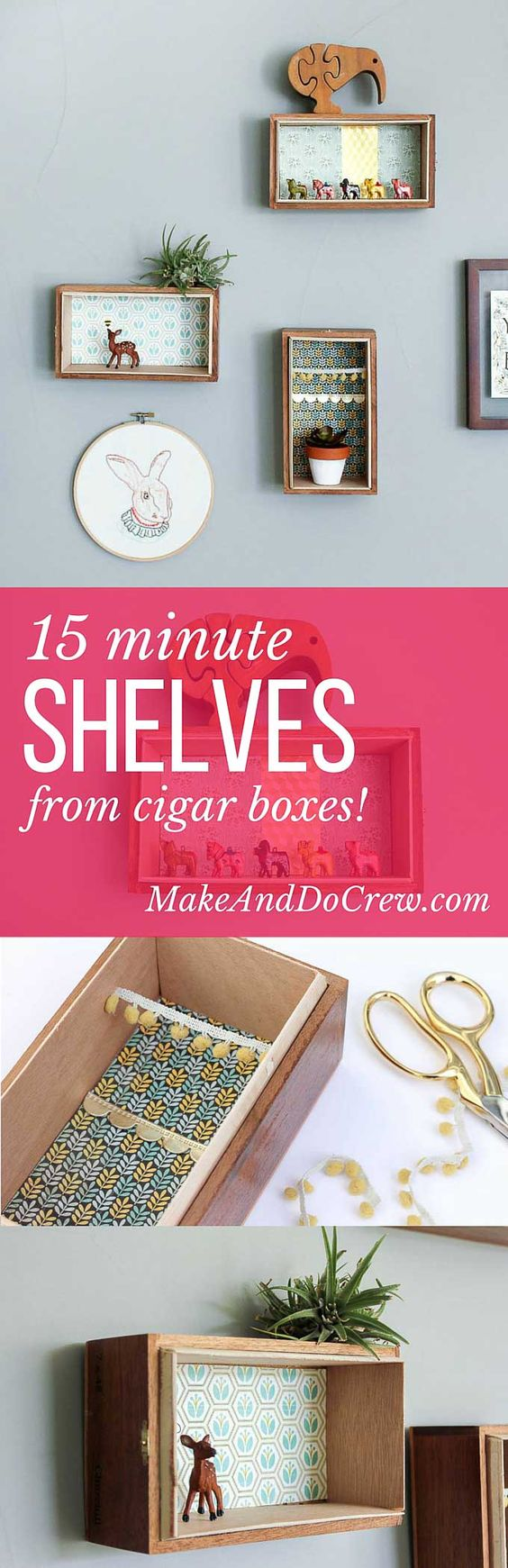 """TUTORIAL: How to turn cigar boxes into floating DIY box shelves. This super easy home decor project can be done in about 15 minutes and looks great in a gallery wall. Perfect """"art"""" idea for a nursery, playroom, bedroom or home office.  