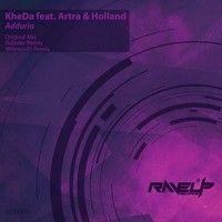 KheDa - Adduria ft. Artra & Holland (ReOrder Remix) by Trance - EDM.com on SoundCloud