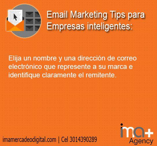 Elija un nombre y una dirección de correo electrónico que represente a su marca e identifique claramente el remitente.  Descarga nuestro libro gratuito: 24 Recomendaciones para una campaña efectiva de Email marketing: http://www.imamercadeodigital.com/24-recomendaciones-para-una-campana-efectiva-de-Email-Marketing.html  IMA+ Estrategias efectivas de Email Marketing y Marketing Digital. http://imamercadeodigital.com
