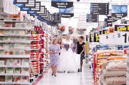 Seriously?! People get married in Walmart.