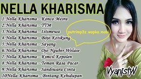 Download Lagu Nella Kharisma Full Album 2017 Lagu Lagu Terbaik
