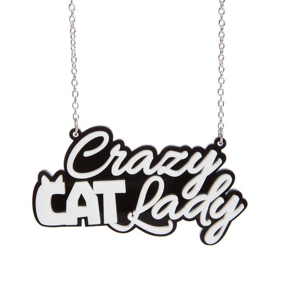 Sugar & Vice Crazy Cat Lady Necklace - might as well embrace my fate.