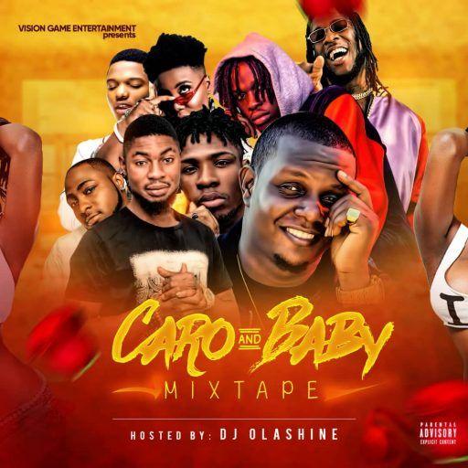 Download Dj Mix Dj Olashine Caro Baby Mixtape Mp3 Mixtape Mixing Dj Hot Song