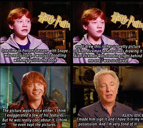 "I love that Alan Rickman wasn't like ""I still have it.""   He said ""It is in my possession."""
