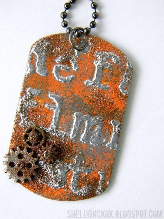 http://shellyhickox.blogspot.ca/2015/04/double-embossed-dog-tag-tutorial.html