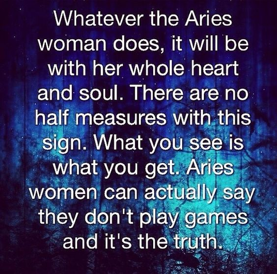 aries woman-what you see is what you get