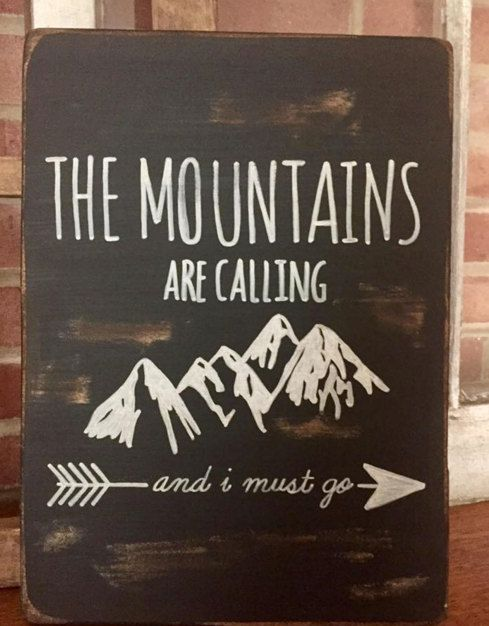 Mountains Are Calling 12x8 Wooden Sign by LifeInTheTreehouse