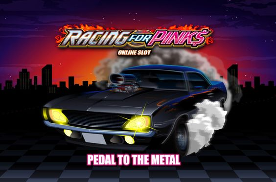 Racing For Pinks - Online Slot - Play Now!