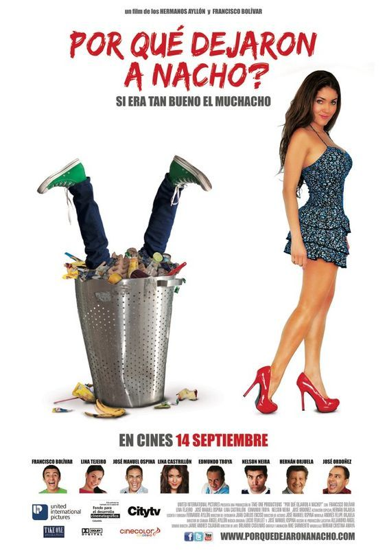 Por Que Dejaron A Nacho 2012 Tt2563772 Col Cine Nachos Colombianas