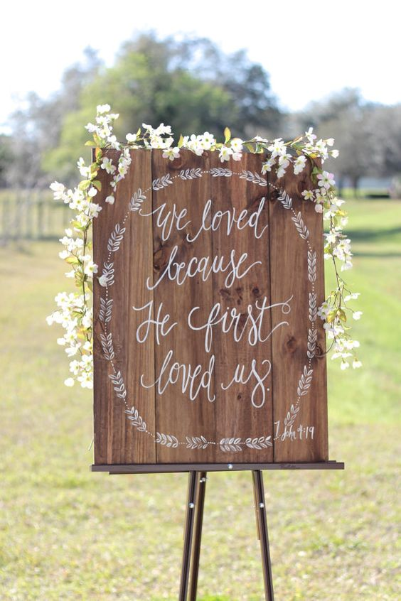 Rustic Wooden Wedding Sign // We Love Because // Bible Verse Sign // Rustic Home Wall Art (WD-25)